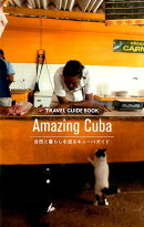 TRAVEL GUIDE BOOK Amazing Cuba