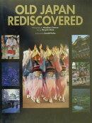 Old Japan rediscovered