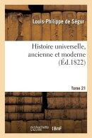 Histoire Universelle, Ancienne Et Moderne T21