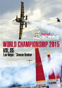 Red Bull AIR RACE WORLD CHAMPIONSHIP 2015 VOL.05 Las Vegas/Season Review [ ナイジェル・ラム ]