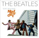 BEATLES,THE:TOM MURRAY'S MAD DAY OUT(H)