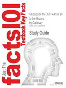Studyguide for Our Hearts Fell to the Ground by Calloway, ISBN 9780312133542