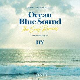 【先着特典】HONEY meets ISLAND CAFE presents HY Ocean Blue Sound -The Surf Remixes-(ステッカー) [ HY ]