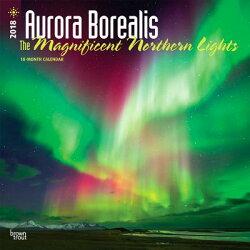 2018 Aurora Borealis: The Magnificent Northern Lights Wall Calendar