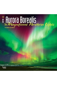 2018AuroraBorealis:TheMagnificentNorthernLightsWallCalendarCAL2018-AURORABOREALIS[IncBrowntroutPublishers]