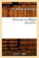 Deux ANS En Afrique (d.1855)