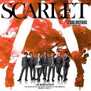 SCARLET (CD+DVD+スマプラ) [ 三代目J Soul Brothers from EXILE TRIBE ]
