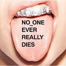 【輸入盤】No_One Ever Really Dies