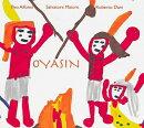 【輸入盤】Oyasin