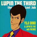 LUPIN THE THIRD〜the Last Job〜