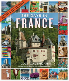 365 Days in France Picture-A-Day Wall Calendar 2021 2021 365 DAYS IN FRANCE PICT-A [ Steven Rothfeld ]