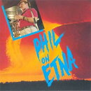 【輸入盤】Phil On Etna (2CD)