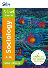 LettsA-LevelPracticeTestPapers-New2015Curriculum-AqaA-LevelSociology:PracticeTestPape[CollinsUK]