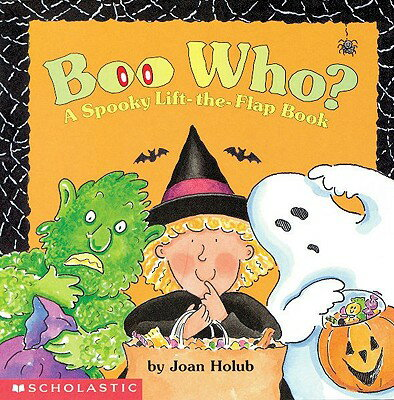 Boo Who? a Spooky Lift-The-Flap Book BOO WHO A SPOOKY LIFT-THE-FLAP [ Joan Holub ]