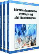 Encyclopedia of Information Communication Technologies and Adult Education Integration (3 Vol)
