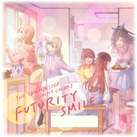 THE IDOLM@STER SHINY COLORS FUTURITY SMILE [ シャイニーカラーズ ]