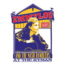 【輸入盤】Emmylou Harris & The Nash Ramblers At The Ryman