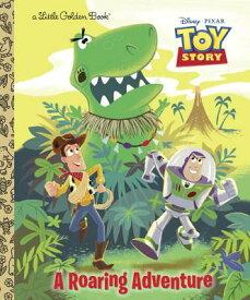 A Roaring Adventure TOY STORY ROARING ADV (Disney Pixar Toy Story) [ Kristen L. Depken ]