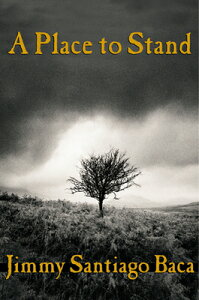 A Place to Stand PLACE TO STAND [ Jimmy Santiago Baca ]