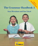 The Grammar Handbook 2: A Handbook for Teaching Grammar and Spelling