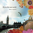Fly to the new world