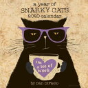 A Year of Snarky Cats 2020 Wall Calendar YEAR OF SNARKY CATS 2020 WALL [ Dan DiPaolo ]