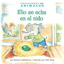 Elio Se Echa En El Nido (Eddie Elephant's Exciting Egg-Sitting)