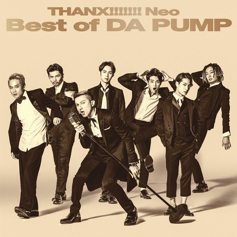 【先着特典】THANX!!!!!!! Neo Best of DA PUMP (CD Only盤) (BIGサイズポストカード(A5サイズ)付き) [ DA PUMP ]