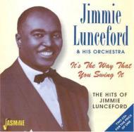【輸入盤】It's The Way That You Swing It- The Hits Of Jimmy Lunceford