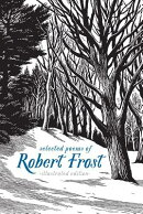 Selected Poems of Robert Frost: Illustrated Edition