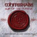 【輸入盤】Slip On The Tongue: 20th Anniversary (+dvd)(Dled) [ Whitesnake ]
