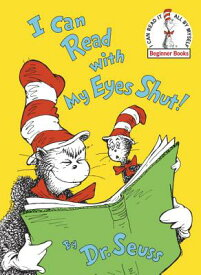 I CAN READ WITH MY EYES SHUT!(H) [ DR. SEUSS ]