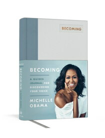 Becoming: A Guided Journal for Discovering Your Voice BECOMING A GUIDED JOURNAL FOR [ Michelle Obama ]