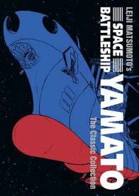 Space Battleship Yamato: The Classic Collection SPACE BATTLESHIP YAMATO THE CL [ Leiji Matsumoto ]