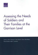 Assessing the Needs of Soldiers and Their Families at the Garrison Level