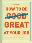 HOW TO BE GREAT AT YOUR JOB(H)