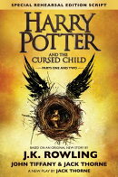 Harry Potter and the Cursed Child - Parts One & Two: The Official Script Book of the Original West E