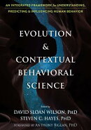 Evolution and Contextual Behavioral Science: An Integrated Framework for Understanding, Predicting,