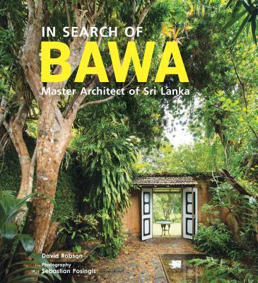 IN SEARCH OF BAWA:SRI LANKA(H) [ DAVID/SEBASTIAN ROBSON, POSINGIS ]