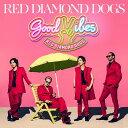GOOD VIBES (CD+DVD) [ RED DIAMOND DOGS ]