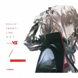 オリジナル・サウンドトラック (音楽:Vanguard Sound) (初回限定盤) [ ドールズフロントライン ]
