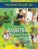 Basketball: Strategy on the Hardwood