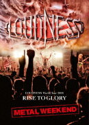 LOUDNESS World Tour 2018 RISE TO GLORY METAL WEEKEND(DVD+2CD/日本語解説書封入)