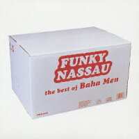 FUNKY_NASSAU_the_best_of_Baha_Men