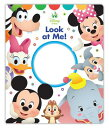 Disney Baby Look at Me! DISNEY BABY LOOK AT ME [ Disney Book Group ]