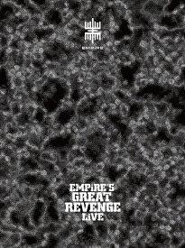 EMPiRE'S GREAT REVENGE LiVE(初回生産限定盤)【Blu-ray】 [ EMPiRE ]