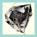 bird 20th Anniversary Best [ bird ]