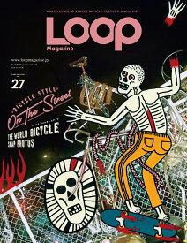LOOP Magazine(vol.27) BICYCLE STYLE ON THE STREET (SAN-EI MOOK)