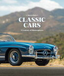 CLASSIC CARS:A CENTURY OF MASTERPIECE(H)