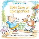 Hilda Tiene Un Hipo Horrible (Hanna Hippo's Horrible Hiccups)